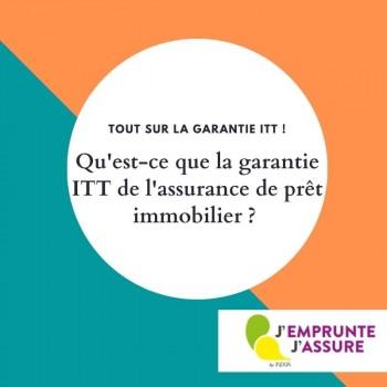 La garantie ITT pour l'assurance prêt immobilier