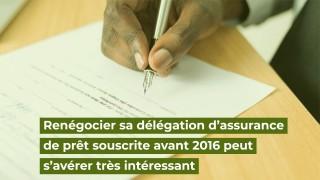 Loi Bourquin : renégocier sa délégation d'assurance de prêt souscrite avant 2016 peut s'avérer très intéressant !